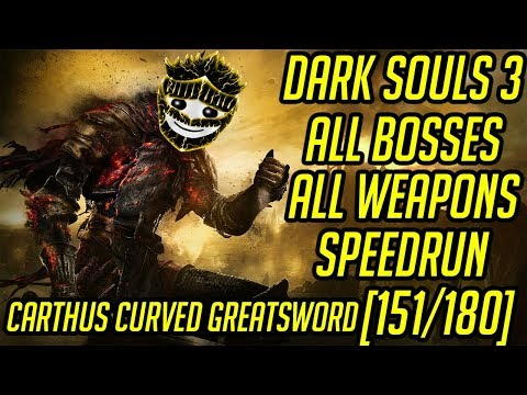 DS3 Every Weapon Every Boss Speedrun (Carthus Curved Greatsword) (151/180)