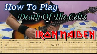IRON MAIDEN - Death Of The Celts - GUITAR LESSON WITH TABS