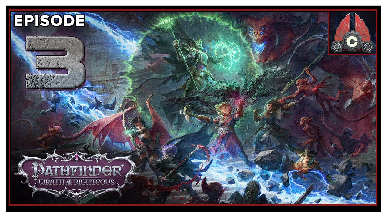 CohhCarnage Plays Pathfinder: Wrath Of The Righteous (Aasimer Deliverer/Hard) - Episode 3