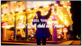 Adel Tawil - Die Welt steht auf Pause (Official Music Video)