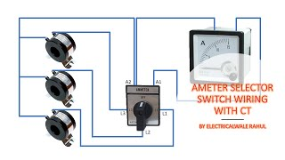 AMETER SELECTOR SWITCH WIRING WITH CT    ROTARY SWITCHE WIRING