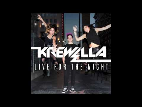 Krewella- Live For The Night [OFFICIAL AUDIO HD]
