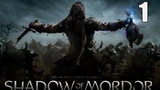 Middle-Earth: Shadow of Mordor- Part 1 (A dark night)