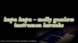Video Melly Goeslaw - Kupu - Kupu ( instrument karaoke / no vocal ) download MP3, 3GP, MP4, WEBM, AVI, FLV Oktober 2018