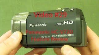 New Video Camera Review - Panasonic HC-V720 --- Video #29