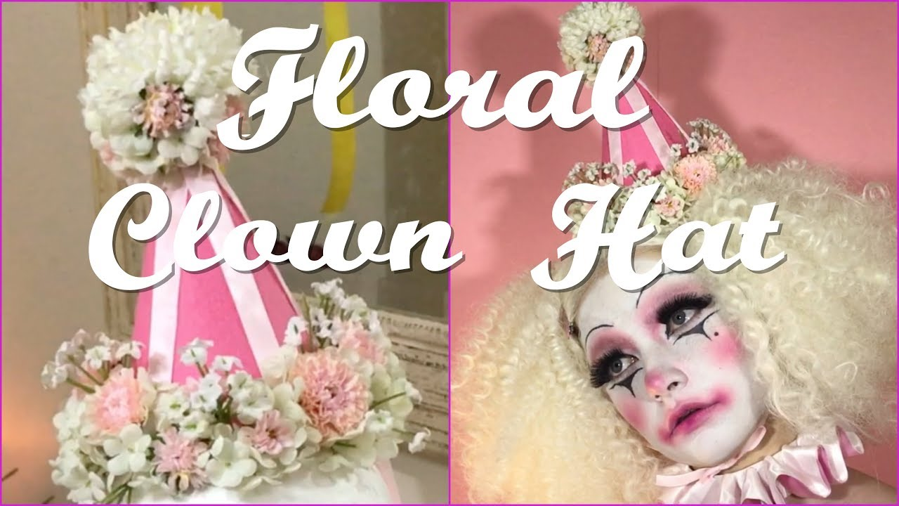 Floral Clown Hat Diy Youtube