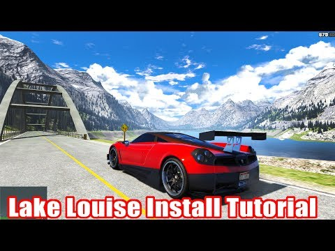 Lake Louise Install Tutorial [GTA V Pc Mods]