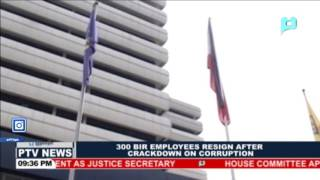 300 BIR employees resign after crackdown on corruption