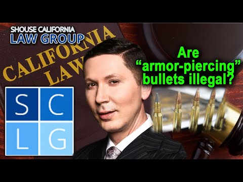 "Penal Code 30315 PC - ""Are body-piercing bullets illegal in California?"""