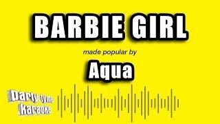 Aqua - Barbie Girl (Karaoke Version)