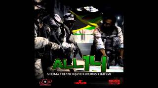 Aidonia ft Deablo,Shokryme,Jayds, Size 10 - All 14 (February 2013) J.O.P/ Magnum Sound Production