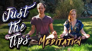 Just the Tips - Meditation