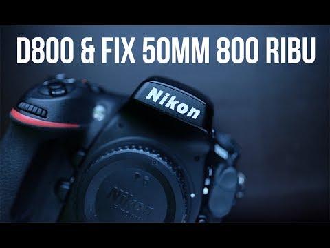 NIKON D800 & lensa FIX paling murah #VIP ( eps 57 )