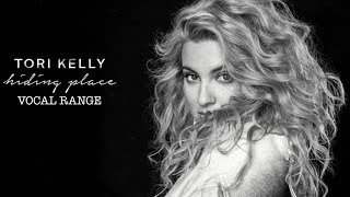 Tori Kelly - Hiding Place | Vocal Range