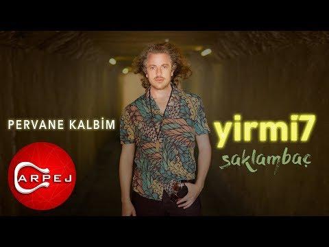 yirmi7 - Pervane Kalbim (Official Audio)
