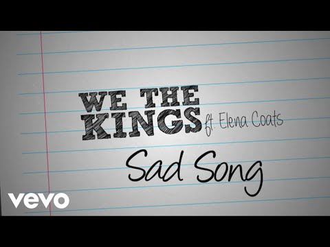 We The Kings - Sad Song (Official Lyric Video) ft. Elena Coats