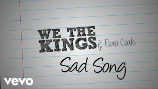 We The Kings - Sad Song (Official Lyric Video) ft. Elena Coats thumbnail