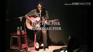 Variasi pink _ jason ranti (lirik ...