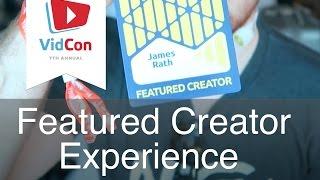 VidCon 2016 - VIP Featured Creator Experience