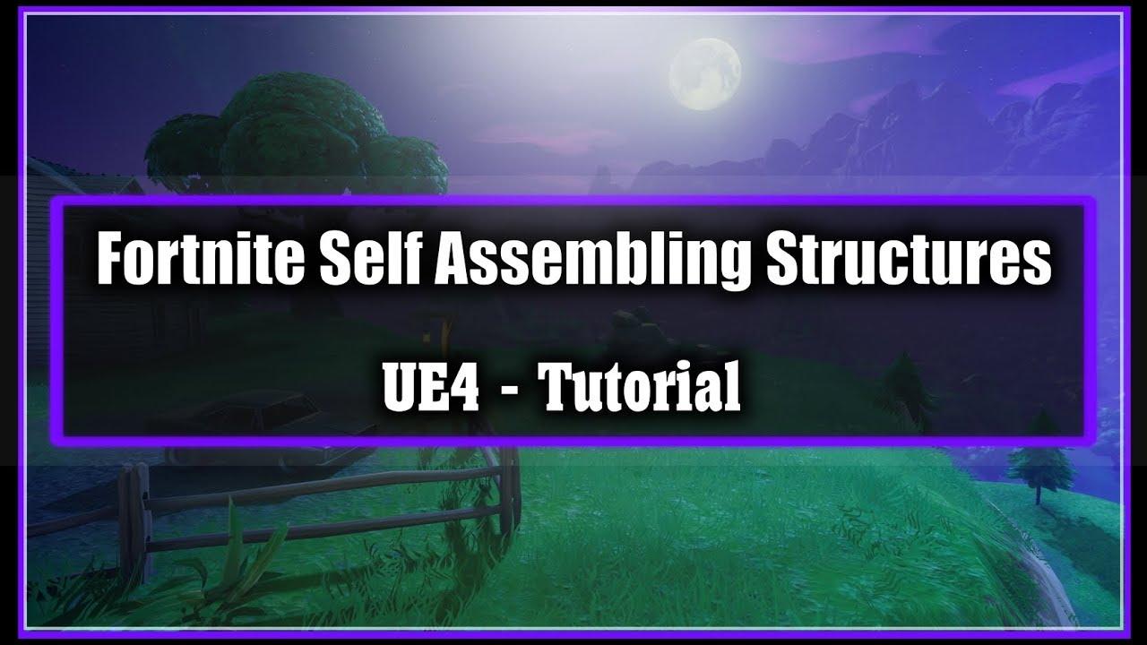Fortnite Self Assembling Structures - [UE4 Tutorial]