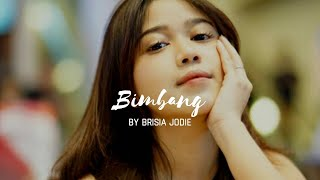 Download Mp3 Melly Goeslaw - Bimbang Cover By Brisia Jodie | Music Video Lyrics