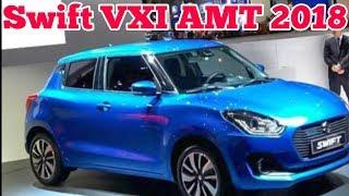 Maruti Suzuki Swift VXI AMT 2018 real review interior and exterior