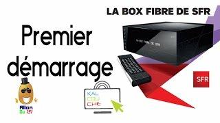 Premier démarrage de la Box TV fibre de SFR