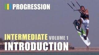 Learn Your First Kitesurfing Tricks - Progression Kiteboarding Intermediate Volume 1