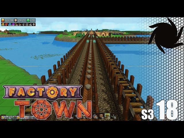 Factory Town - S03E18 - Industrial Bridge Upgrade