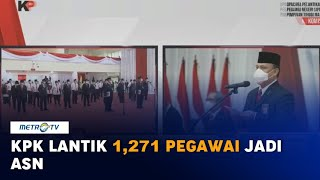 KPK Lantik 1.271 Pegawai Jadi ASN