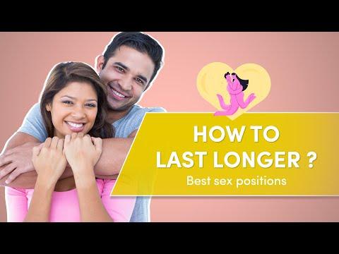 Sex Positions to Last Longer | How to extend your sexual intercourse time