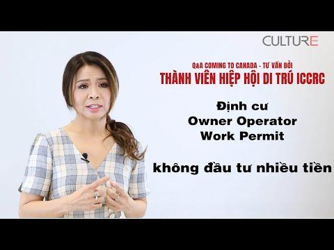 Định Cư Canada Owner Operator Work Permit Dành Cho Người Thiếu điểm Có Kinh Nghiệm Quản Lý