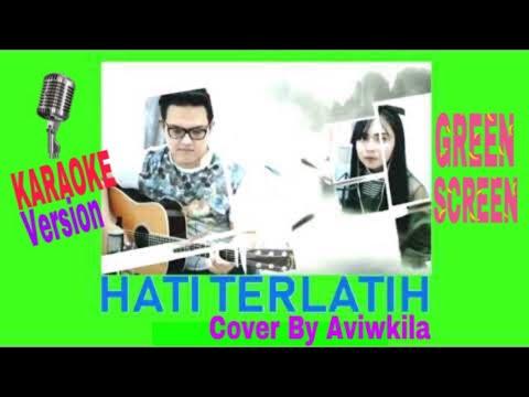HATI TERLATIH-MARSHA ZULKARNAEN (Live Cover By Thana & Uki Aviwkila) LIRIK MUSIK GREEN SCREEN