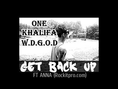 One KHALIFA-GET BACK UP FT ANNA