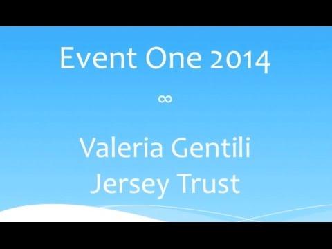 Valeria Gentili introduce il JERSEY TRUST per EventOne 2014