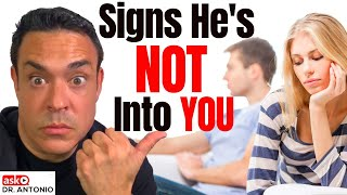 He's Just Not That Into You - 7 Signs You Must Know