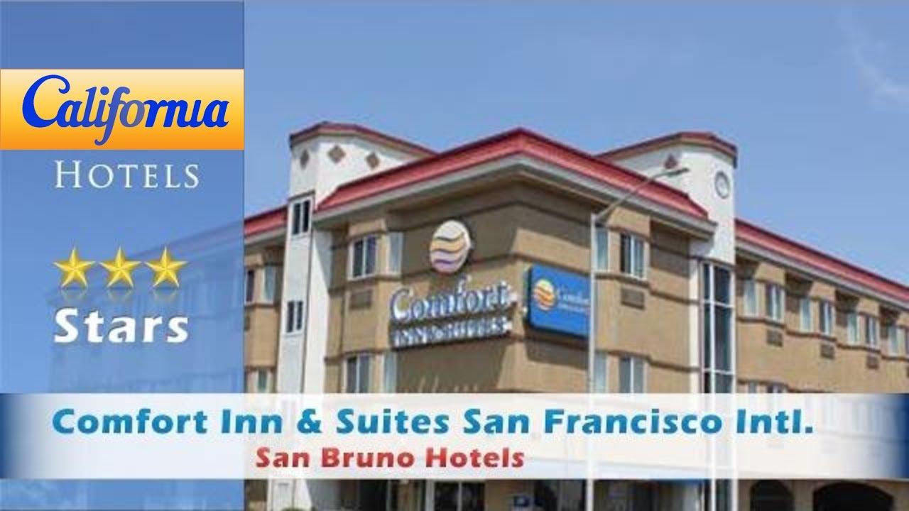 Comfort Inn Suites San Francisco Intl Airport West Bruno Hotels California