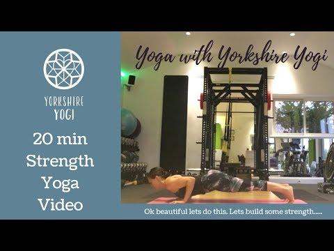 20 minute Strength Yoga Video