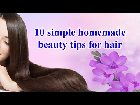 10 Simple Homemade Beauty Tips For Hair