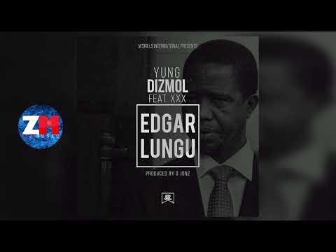 Yung Dizmol Feat Alpha Romeo - Edgar Lungu   Zed  Zambian  2018