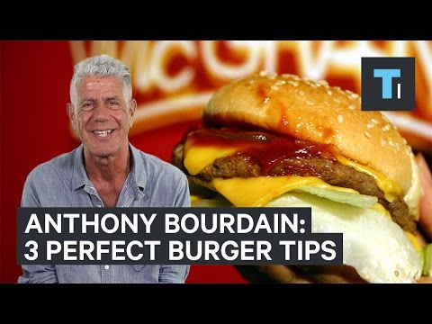 Anthony Bourdain's Tips for Making a Better Burger
