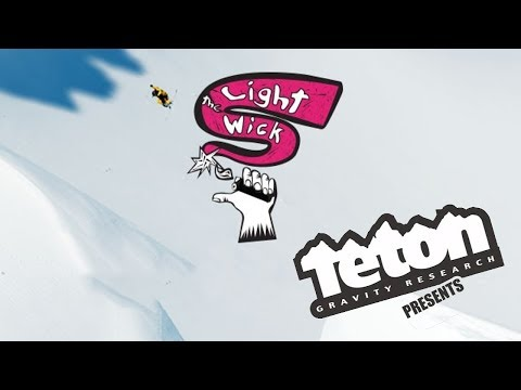 Light The Wick - Official Trailer - Teton Gravity Research [HD]