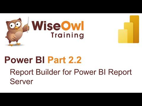 Power BI Part 2.2 - Report Builder For Power BI Report Server
