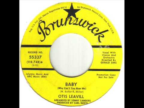 Otis Leavill Baby Why Can't You Hear Me
