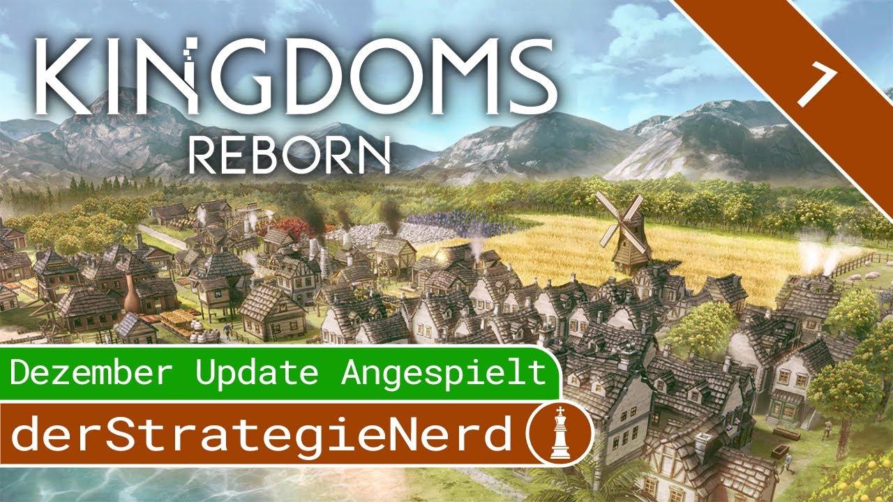 Kingdoms Reborn 1 Dezember Update Die Erste Stadt Let S Play Gameplay Deutsch Angespielt Youtube