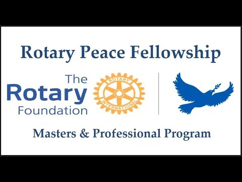 How to Apply for Rotary Peace Fellowship for Masters & Professional Certificate Programs