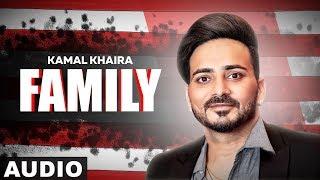 Family (Full Audio) | Kamal Khaira Feat Preet Hundal | Latest Punjabi Songs 2019 | Speed Records