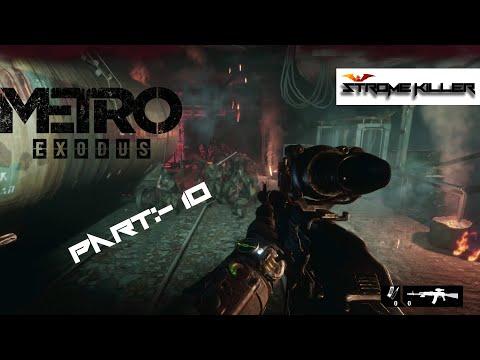 Metro Exodus Game paly walk through part:-10 |