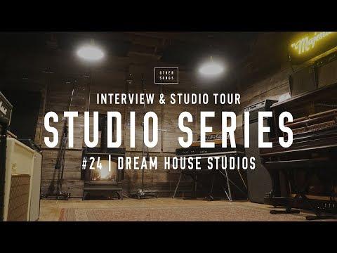 Studio Tour: Dream House Studios - OtherSongsMusic.com