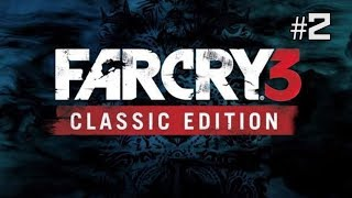 Twitch Livestream | Far Cry 3 Classic Edition Part 2 [Xbox One]